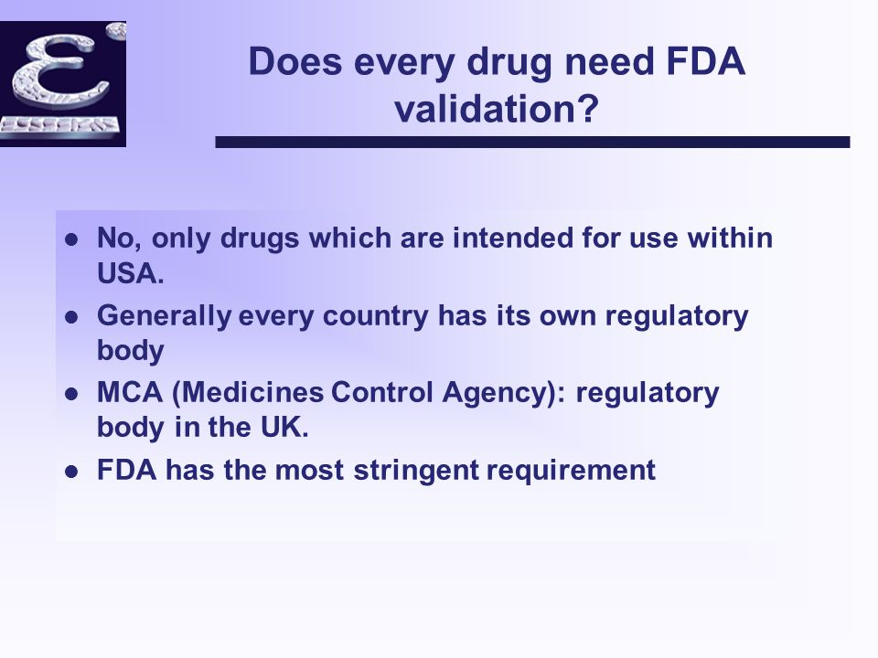 Can a Computerised system claimed to be FDA validated.