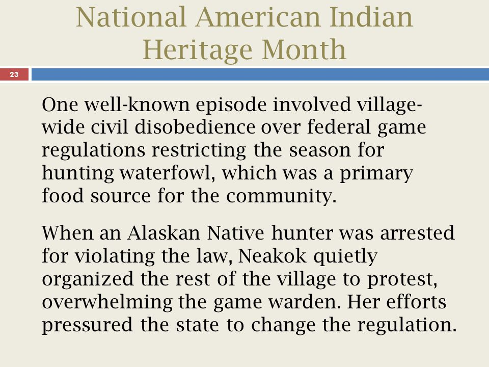 National American Indian Heritage Month 24 She worked constantly to reconcile demands that often clashed.