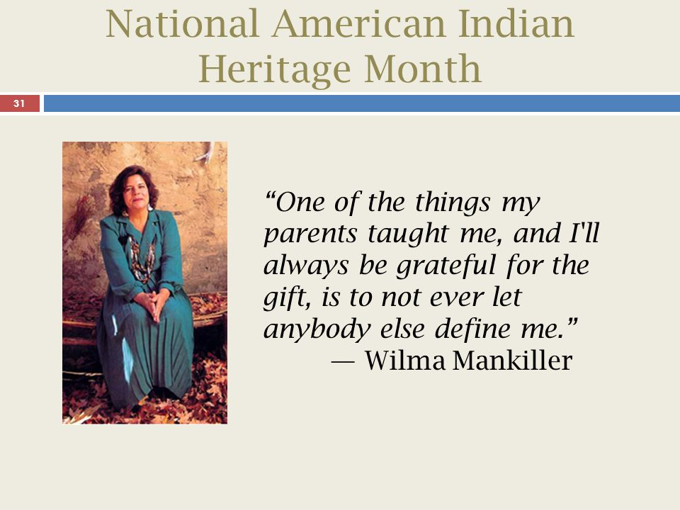 National American Indian Heritage Month 32 Michael E. Thornton Lieutenant, USN, Retired