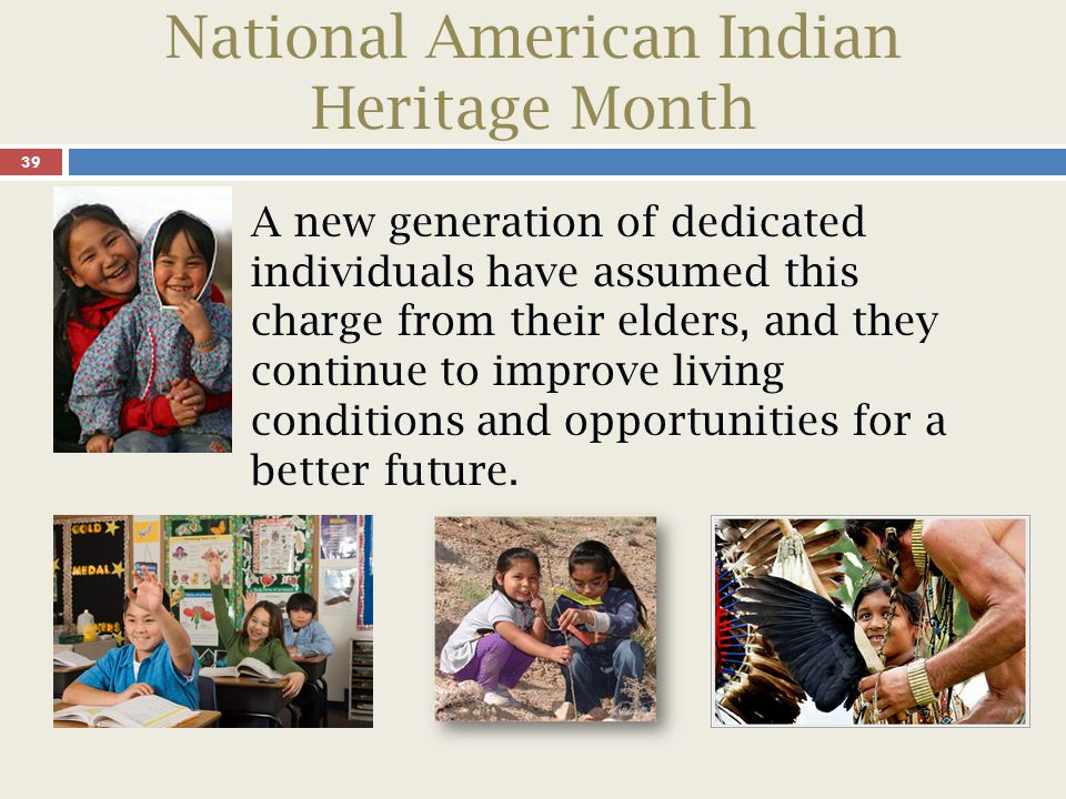 Sources 40 http://www.census.gov/newsroom/facts-for- features/2013/cb13-ff26.html http://www.cmohs.org/recipient- detail/3432/thornton-michael-edwin.php http://nativeamericanheritagemonth.gov/about/ind ex.html http://saige.org/ http://www.military.com/Content/MoreContent?file =ML_thornton_bkp http://www.bia.gov/