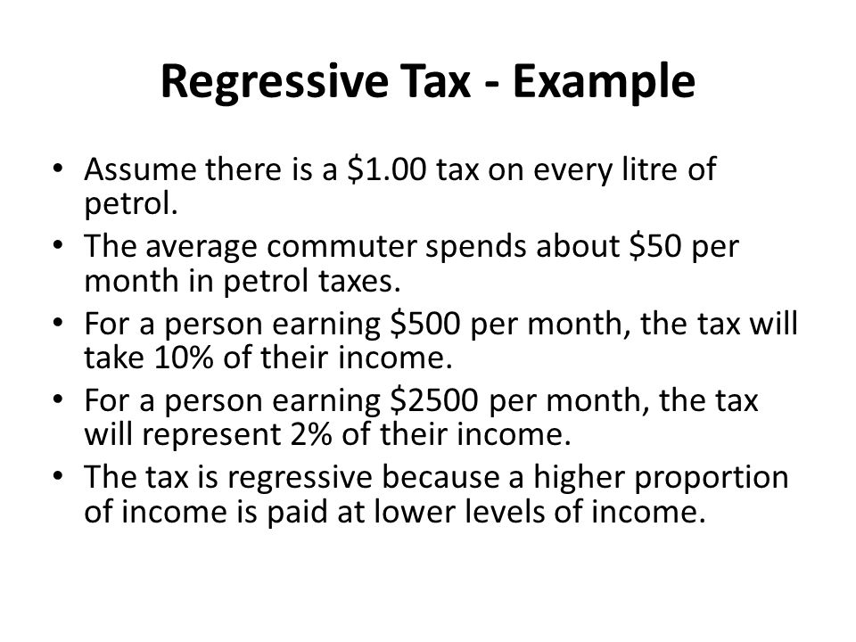 Regressive Taxes exacerbate income inequality Regressive Taxes may be a good source of government revenue and they might discourage the consumption of demerit goods, BUT THEY CAN WORSEN INCOME INEQUALITY.