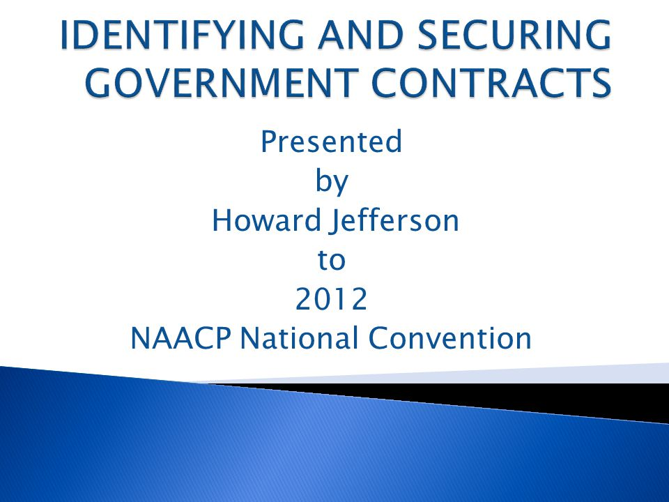 Identifying contracting and procurement opportunities is not a problem, however, securing government contracts can be a monumental challenge.