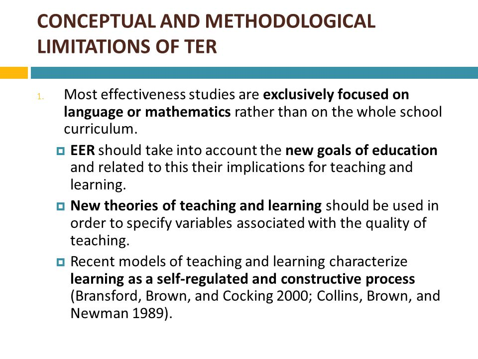 CONCEPTUAL AND METHODOLOGICAL LIMITATIONS OF TER  During the last decade, this characterization of teaching stimulated a substantial number of studies which investigate the impact of new learning approaches to teaching on student outcomes (e.g., Brush 1997; Nolen 2003; Fuchs, Fuchs, Yazdian, and Powell 2002; Ramsden 1997).