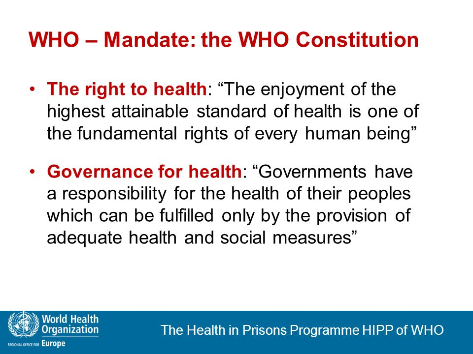 The Health in Prisons Programme HIPP of WHO
