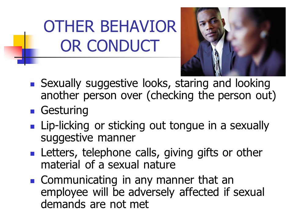 Where Can Sexual Harassment Occur.Anywhere and anytime.