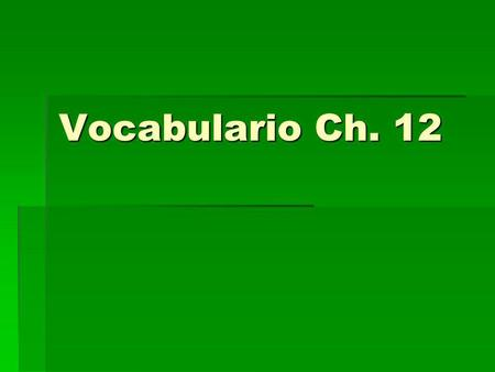 Vocabulario Ch. 12. La rutina – the routine La rutina – the routine Desperstarse (e ie) = to wake up oneself Desperstarse (e ie) = to wake up oneself.