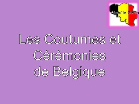 Les citations  and-traditions-of-belgium  and-traditions-of-belgium.