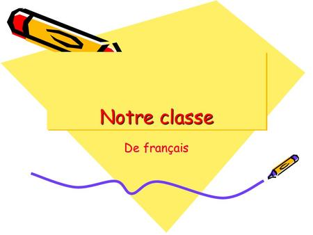 Notre classe De français. Severine Bonjour! Je mappelle Severine. Jai dix ans. My name in English is Dana. I have blond hair. I go to West Woods school.