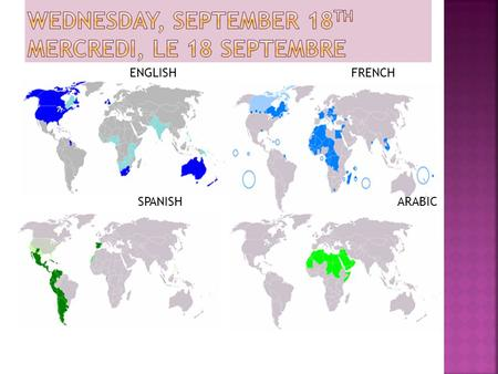 Wednesday, September 18th mercredi, le 18 septembre