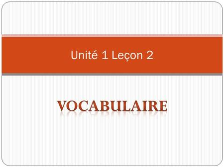 Unité 1 Leçon 2. 1. Comment sappelle t-il? What is his name? 2. Comment sappelle-t- elle? What is her name? 3. Il sappelle… His name is…. 4. Elle sappelle…