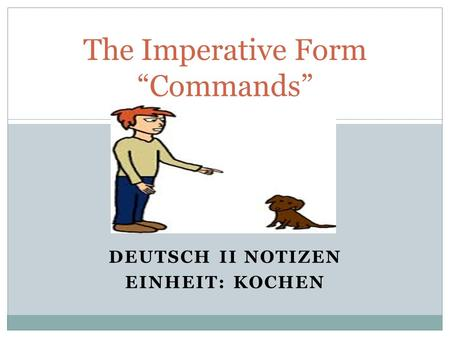 "The Imperative Form ""Commands"""