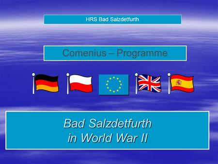HRS Bad Salzdetfurth Comenius – Programme Bad Salzdetfurth in World War II.