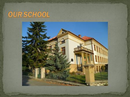 . Our school is in a little village called Kokory in the Czech republic.