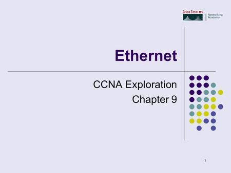1 Ethernet CCNA Exploration Chapter 9. 2 Janes educated guess as to why the word Ethernet? Aristotle was a Greek philosopher born in 384 BC. He was one.