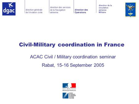Civil-Military coordination in France