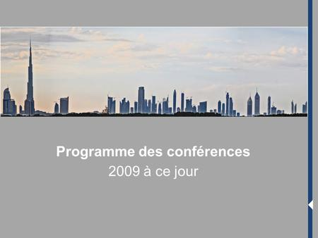 Programme des conférences 2009 à ce jour. 2 Presentation of the university The Ethic and Islamic Finance Association Honorary Chairman Elyes JOUINI Honorary.