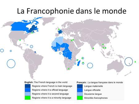 La Francophonie dans le monde. le Français au Canada French is an official language in Québec, Canada. French dialects in Québec e.g. Québec French, Acadian.