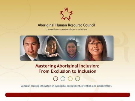 Mastering Aboriginal Inclusion: From Exclusion to Inclusion.
