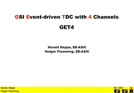 GSI Event-driven TDC with 4 Channels GET4