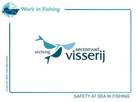 Fisheries Policies Where is the fisher? Every worker has the right to working conditions which respect his or her health, safety and dignity Charter.