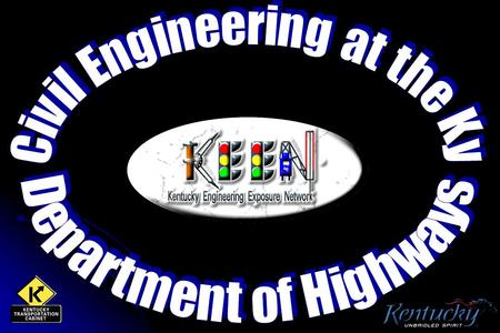 With the Department of Highways, Engineers work in many different areas: PlanningDesign ConstructionMaintenance TrafficBridge Inspection.