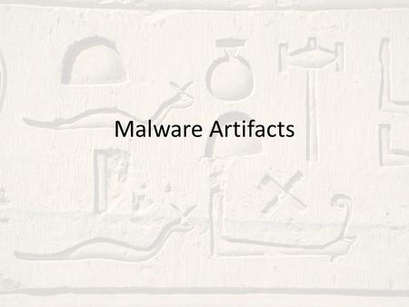 Malware Artifacts. Agenda Quick Introduction Quick overview of artifacts Walk-through lab.