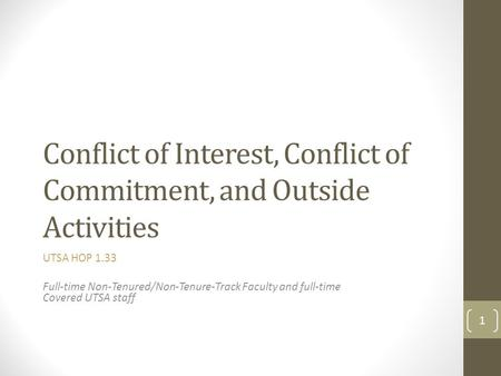 Conflict of Interest, Conflict of Commitment, and Outside Activities