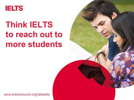 Think IELTS to reach out to more students