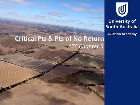 Critical Pts & Pts of No Return