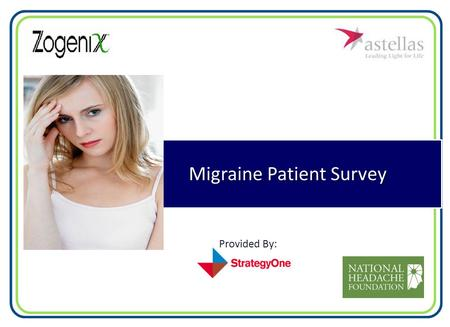 Migraine Patient Survey Provided By:. About This Research.