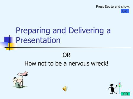 Preparing and Delivering a Presentation