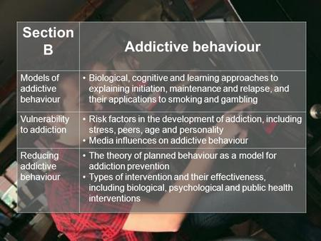 Outline and evaluate the biological approach to explaining smoking behaviour. (4 marks + 6 marks) A recent large survey on behalf of the Gambling Commission.