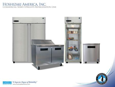 Hoshizaki America has built a legacy of quality design, reliability and customer commitment. In our Commercial Series refrigeration line, youll see solutions.