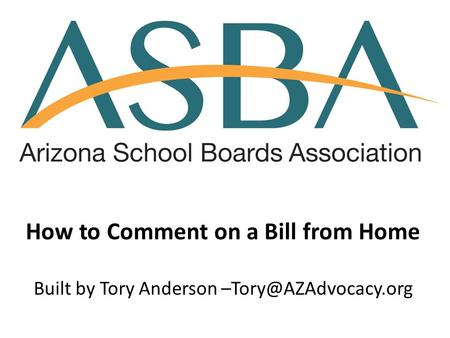 How to Comment on a Bill from Home Built by Tory Anderson