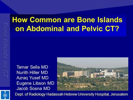 How Common are Bone Islands on Abdominal and Pelvic CT?