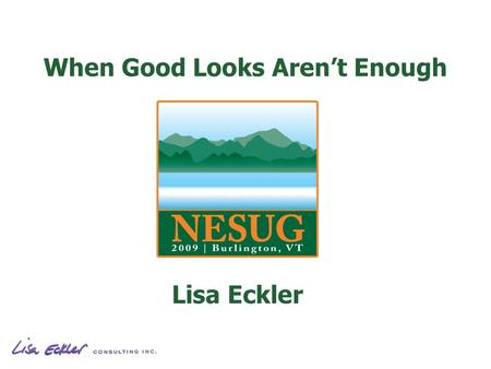When Good Looks Arent Enough Lisa Eckler. When Good Looks Arent Enough.