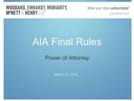 AIA Final Rules Power of Attorney March 20, 2013.