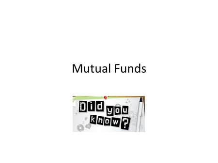 Mutual Funds. Working of Mutual Fund and Regulatory Authority Indian Mutual Fund Industry – History Data Table – India Data Table – Worldwide Regulation.