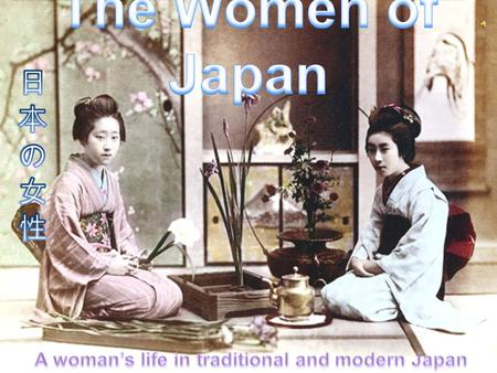 The place of women in Japanese society provides an interesting blend of illusion and myth. There are two distinct Japanese societies - public and private.