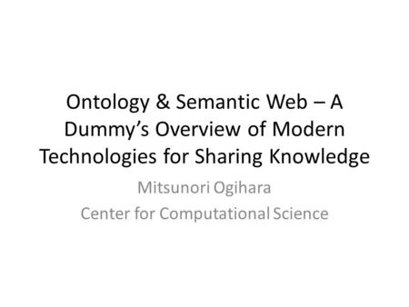 Mitsunori Ogihara Center for Computational Science
