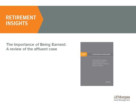 The Importance of Being Earnest: A review of the affluent case.