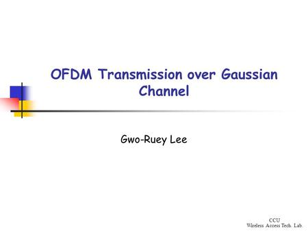 OFDM Transmission over Gaussian Channel