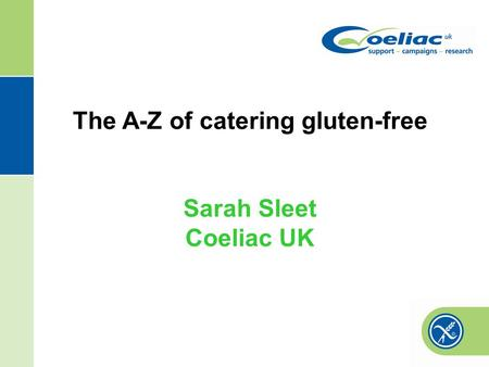 The A-Z of catering gluten-free Sarah Sleet Coeliac UK.