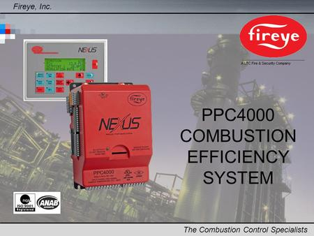 Fireye, Inc. The Combustion Control Specialists PPC4000 COMBUSTION EFFICIENCY SYSTEM.