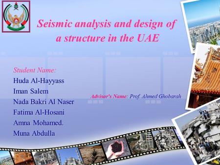 Seismic analysis and design of