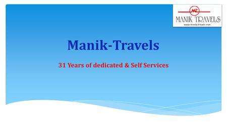 31 Years of dedicated & Self Services