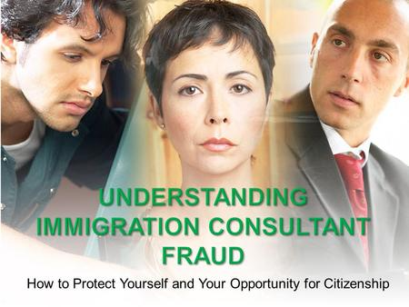 How to Protect Yourself and Your Opportunity for Citizenship.