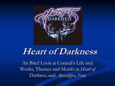 heart of darkness 6 essay Heart of darkness essay  if you were to make a movie that reflects the themes in heart of darkness, what other setting  6 describe the role of.