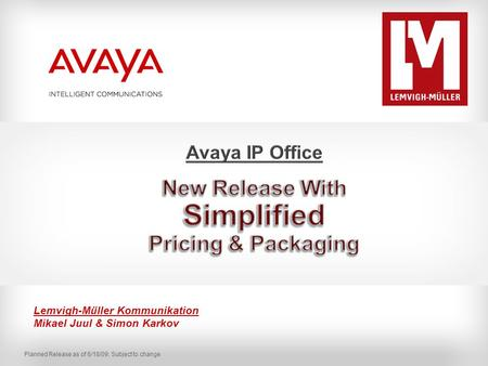 Avaya IP Office New Release With Simplified Pricing & Packaging