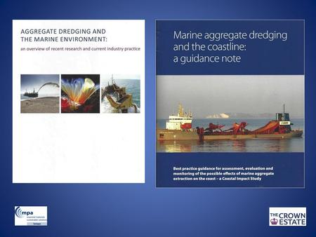 AGGREGATE DREDGING AND THE MARINE ENVIRONMENT The marine Aggregate Levy Sustainability Fund (marine ALSF) programme represents one of the most substantial.